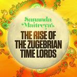 Sananda Maitreya The Rise Of The Zugebrain Time Lords
