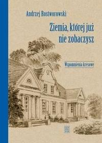 Czytelnik Ziemia, której już nie zobaczysz - Andrzej Rostworowski