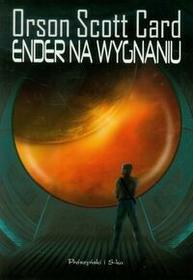 Prószyński Ender na wygnaniu - Orson Scott Card