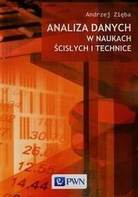Wydawnictwo Naukowe PWN Analiza danych w naukach ścisłych i technice