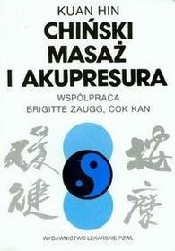 Wydawnictwo Lekarskie PZWL Chiński masaż i akupresura - Hin Kuan
