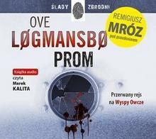 Dolnośląskie Prom. Przerwany rejs na Wyspy Owcze (audiobook CD) - Remigiusz Mróz, Ove Logmansbo