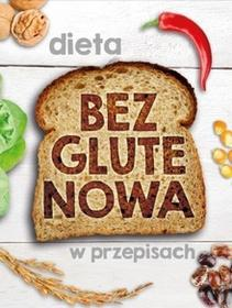 Olesiejuk Sp. z o.o. Dieta bezglutenowa w przepisach - Praca zbiorowa