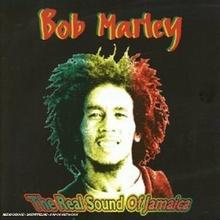 The Real Sound Of Jamaica CD) The Wailers Bob Marley