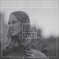 Polka Mazolewski Wojtek Quintet