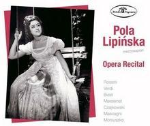 Opera Recital CD) Pola Lipińska