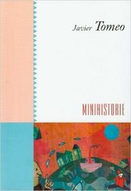 Minihistorie - Javier Tomeo