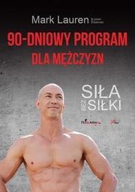 Aha! 90-dniowy program dla mężczyzn Siła bez siłki - Lauren Mark