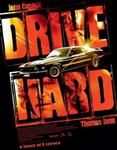 Drive hard online