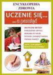 Uczenie się a pamięć Encyklopedia zdrowia Praca zbiorowa PDF)