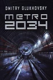 Insignis Dmitry Glukhovsky Metro 2034