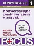 Focus English School Konwersacyjne zwroty i wyrażenia w angielskim