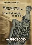 Warszawa miasto grzechu Prostytucja w II RP Paweł Rzewuski MP3)