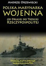 Napoleon V Polska Marynarka Wojenna od Drugiej do Trzeciej Rzeczypospolitej - Andrzej Drzewiecki