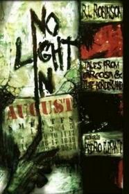 Digital Horror Fiction, an Imprint of Digital Fict No Light in August: Tales from Carcosa and the Borderland