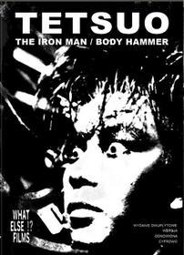Tetsuo The Iron Man Tetsuo II Body Hammer Zestaw 2 filmów)