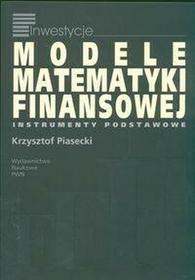 Wydawnictwo Naukowe PWNModele matematyki finansowej - odbierz ZA DARMO w jednej z ponad 30 księgarń!