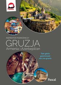 Klaudia Kościńska Gruzja Armenia Azerbejdżan Inspirator podróżniczy
