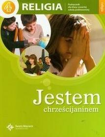 Księgarnia św. Wojciecha - edukacja Jestem chrześcijaninem 4 Podręcznik. Klasa 4 Szkoła podstawowa Religia