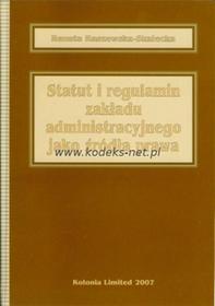 Kolonia Limited Statut i regulamin zakładu administracyjnego jako źródła prawa