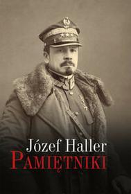 LTW Pamiętniki z wyborem dokumentów i zdjęć - Józef Haller