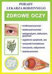 Zdrowe oczy Porady lekarza rodzinnego Praca zbiorowa PDF)
