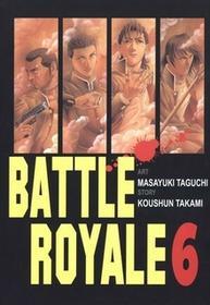 Waneko Masayuki Taguchi, Kōshun Takami Battle Royale 6