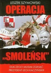 Operacja Smoleńsk - Leszek Szymowski