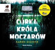 Córka króla moczarów audiobook CD) Karen Dionne