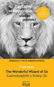 44.pl Czarnoksiężnik z Krainy Oz The Wonderful Wizard of Oz - Frank Baum