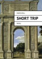 Short trip Marcin Bill