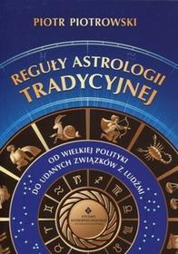 Studio Astropsychologii Piotr Piotrowski Reguły astrologii tradycyjnej