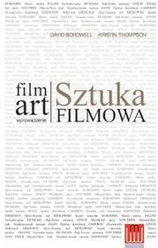 Wojciech Marzec Film Art Sztuka filmowa wprowadzenie - David Bordwell, Thompson Kristin