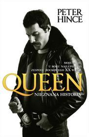 Peter Hince Queen Nieznana historia e-book)