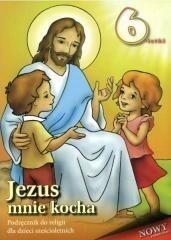 Wydawnictwo Diecezjalne Sandomierz - Edukacja Religia Jezus mnie kocha 6-latka podręcznik Edukacja przedszkolna - Stanisław Łabendowicz