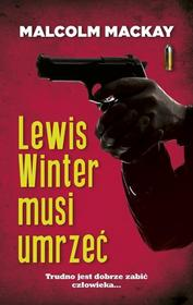 Akurat Malcolm Mackay Lewis Winter musi umrzeć