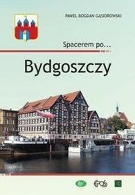 Egros Spacerem po Bydgoszczy - Gąsiorowski Paweł Bogdan