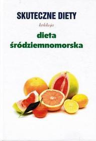 O-press DIETA ŚRÓDZIEMNOMORSKA. SKUTECZNE DIETY Marta Orłowska (Outlet) 9788360719398