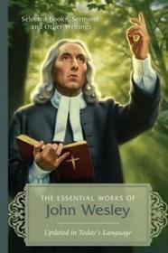 Barbour Pub Inc Essential Works of John Wesley