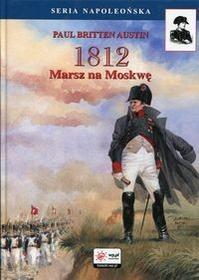 FINNA 1812 Tom 1 Marsz na Moskwę - Austin Paul Britten