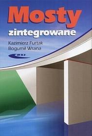 Mosty zintegrowane - Kazimierz Furtak, Wrana Bogumił