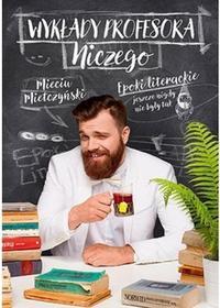 Wykłady Profesora Niczego Mieciu Mietczyński
