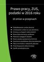 Prawo pracy ZUS podatki w 2016 roku PRACA ZBIOROWA
