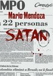Opinie o Mendoza, Mario Satan Mendoza, Mario