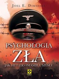 Psychologia zła - Joel E. Domsdale