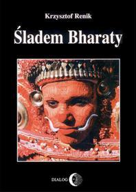 Krzysztof Renik Śladem Bharaty e-book)