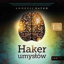 Haker umysłów Andrzej Batko MP3)