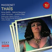 Ambrosian Opera Chorus; Anna Moffo; Jose Carreras; Massenet Thais