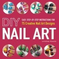 Adams Media Corporation DIY Nail Art