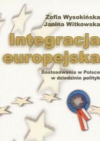 Integracja europejska - Zofia Wysokińska, Janina Witkowska